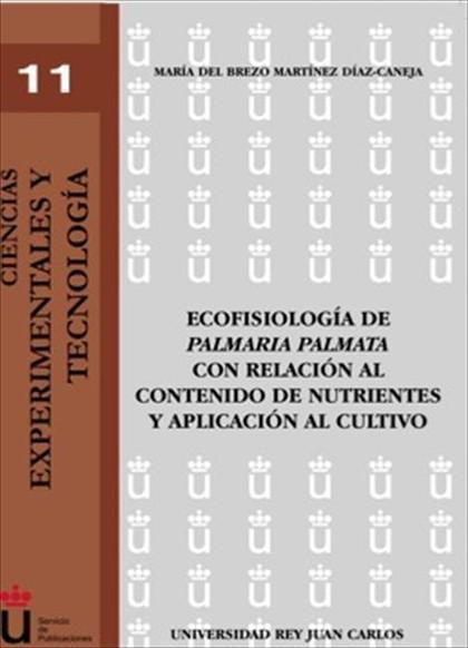 Ecofisiología de la palmaria palmata con relación al contenido de nutrientes y aplicación al cu