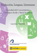 TRADUCCIÓN, LENGUAS, LITERATURAS: SOCIEDAD DEL CONOCIMIENTO. ENFOQUES DESDE Y HACIA LA CULTURA