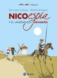 NICO, ESPÍA, Y EL «INGENIOSO» CERVANTES.