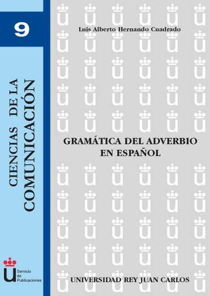 La gramática del adverbio en España