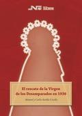 EL RESCATE DE LA VIRGEN DE LOS DESAMPARADOS EN 1936