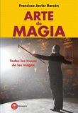 ARTE DE MAGIA: TODOS LOS TRUCOS DE LOS MAGOS