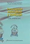 INNOVACIÓN EDUCATIVA Y TRADICIÓN
