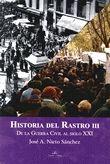 HISTORIA DEL RASTRO III : DE LA GUERRA CIVIL AL SIGLO XXI
