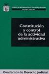 CONSTITUCIÓN Y CONTROL DE LA ACTIVIDAD ADMINISTRATIVA