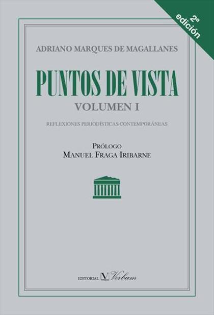 PUNTOS DE VISTA I : REFLEXIONES PERIODÍSTICAS CONTEMPORÁNEAS