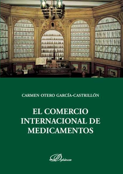 El comercio internacional de medicamentos