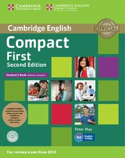 COMPACT FIRST STUDENTS PACK (STUDENTS BOOK WITHOUT ANSWERS / WORKBOOK WITHOUT AN