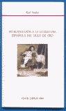 INTRODUCCIÓN A LA LITERATURA ESPAÑOLA DEL SIGLO DE ORO