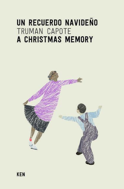 UN RECUERDO NAVIDEÑO. A CHRISTMAS MEMORY