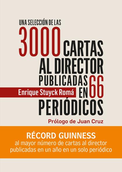 UNA SELECCIÓN DE LAS 3000 CARTAS AL DIRECTOR