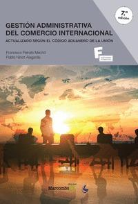 *GESTION ADMINISTRATIVA DEL COMERCIO INTERNACIONAL 7ªED..