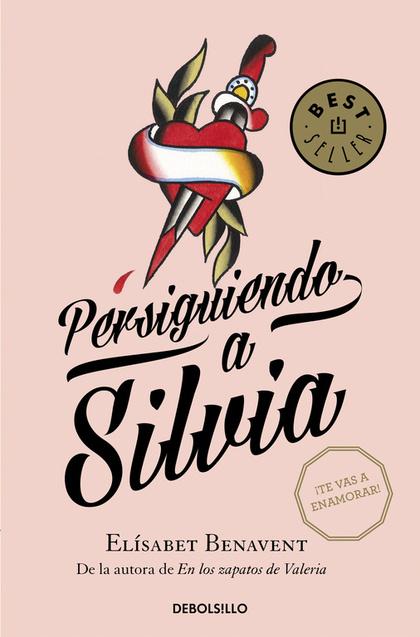 PERSIGUIENDO A SILVIA (SAGA SILVIA 1).