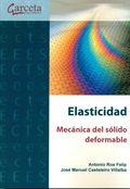 ELASTICIDAD MECÁNICA DEL SOLIDO DEFORMABLE.