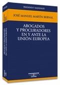 ABOGADOS Y PROCURADORES EN Y ANTE LA UNIÓN EUROPEA