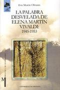 LA PALABRA DESVELADA DE ELENA MARTÍN VIVALDI: 1945-1953