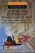 LA PEQUEÑA Y MEIDANA EMPRESA Y LAS ESTRATEGIAS DE INTERNACIONALIZACIÓN
