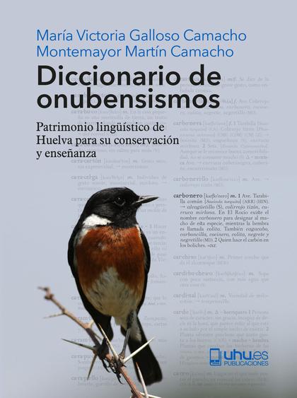 DICCIONARIO DE ONUBENSISMOS                                                     PATRIMONIO LING