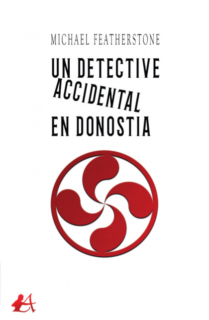 UN DETECTIVE ACCIDENTAL EN DONOSTIA.