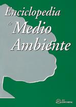 ENCICLOPEDIA DE MEDIO AMBIENTE