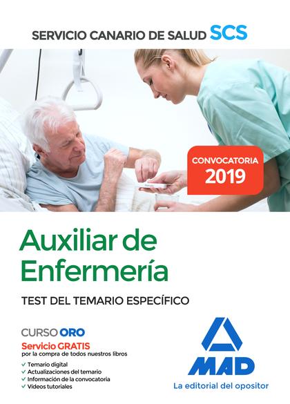 AUXILIAR DE ENFERMERÍA DEL SERVICIO CANARIO DE SALUD. TEST