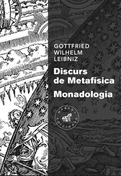DISCURS DE METAFÍSICA / MONADOLOGIA.