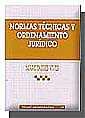 NORMAS TÉCNICAS Y ORDENAMIENTO JURÍDICO