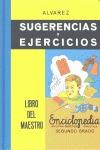 SUGERENCIAS Y EJERCICIOS : LIBRO DEL MAESTRO