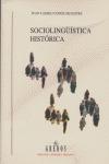 SOCIOLINGÜÍSTICA HISTÓRICA