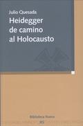HEIDEGGER DE CAMINO AL HOLOCAUSTO