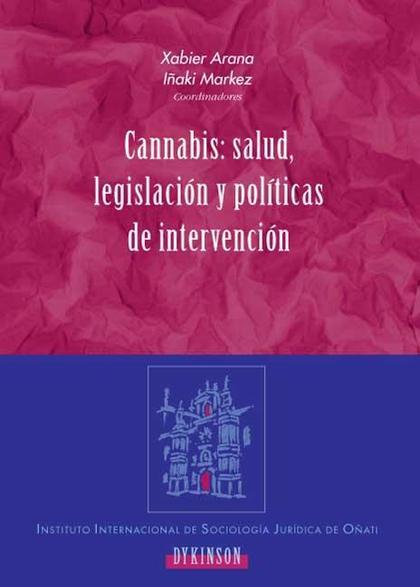 Cannabis: salud, legislación y políticas de intervención