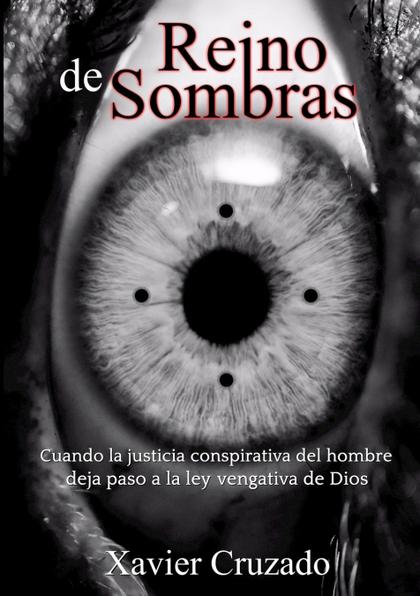 REINO DE SOMBRAS. CUANDO UNA VÍCTIMA SE CONVIERTE EN VERDUGO