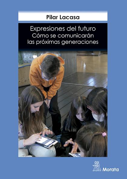 EXPRESIONES DEL FUTURO                                                          CÓMO SE COMUNIC