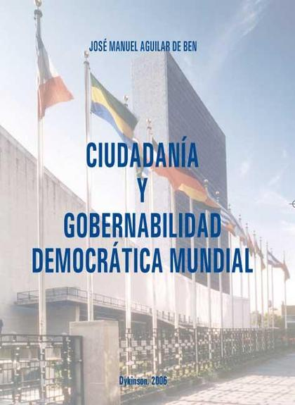 CIUDADANÍA Y GOBERNABILIDAD DEMOCRÁTICA MUNDIAL