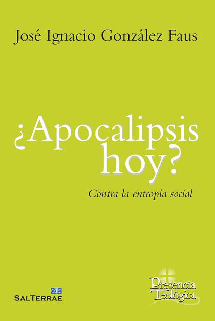 APOCALIPSIS HOY?