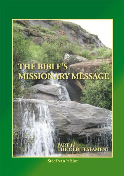 Bible's Missionary Message - Part 1: The Old Testament