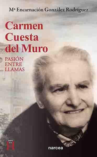 CARMEN CUESTA DEL MURO. PASION ENTRE LLAMAS.