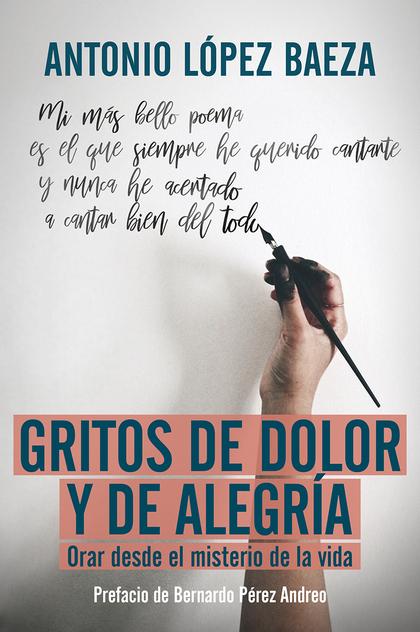 GRITOS DE DOLOR Y ALEGRIA