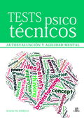 TESTS PSICOTÉCNICOS : AUTOEVALUACIÓN Y AGILIDAD MENTAL