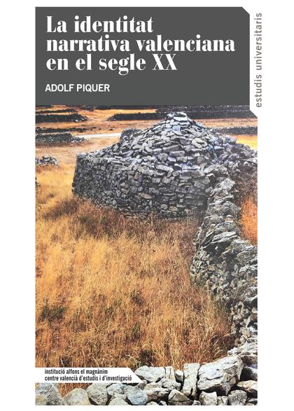 LA IDENTITAT EN LA NARRATIVA VALENCIANA EN EL SEGLE XX.