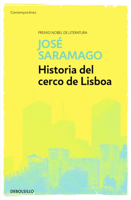 HISTORIA DEL CERCO DE LISBOA.