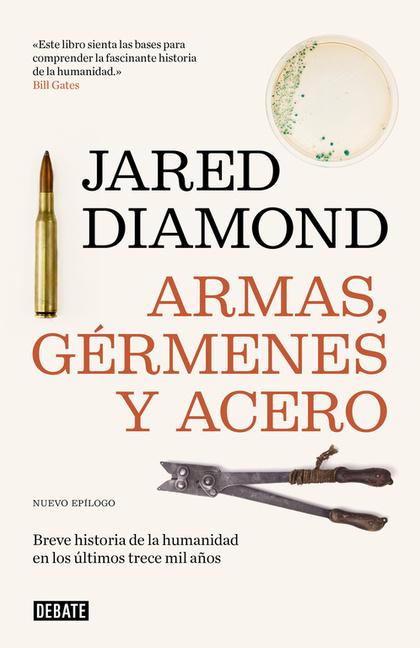 ARMAS, GÉRMENES Y ACERO                                                         BREVE HISTORIA