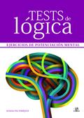 TESTS DE LÓGICA : EJERCICIOS DE POTENCIACIÓN MENTAL