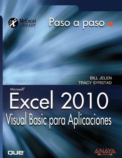 EXCEL 2010 : VISUAL BASIC PARA APLICACIONES