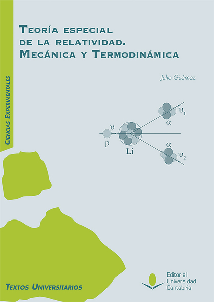 TEORÍA ESPECIAL DE LA RELATIVIDAD. MECÁNICA Y TERMODINÁMICA
