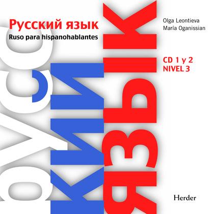 RUSO PARA HISPANOHABLANTES CD. 1 Y 2 NIVEL 3