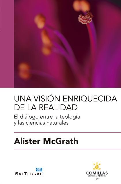 UNA VISIÓN ENRIQUECIDA DE LA REALIDAD                                           EL DIÁLOGO ENTR
