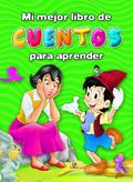 MI MEJOR LIBRO DE CUENTOS PARA APRENDER