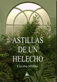 ASTILLAS DE UN HELECHO