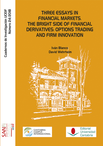 THREE ESSAYS IN FINANCIAL MARKETS. THE BRIGHT SIDE OF FINANCIAL DERIVATIVES: OPT